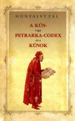 Kép: A  KÚN- vagy PETRARKA-CODEX és a KÚNOK