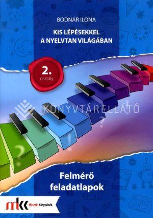 Kép: Kis lépésekkel a nyelvtan világában felmérő feladatlapok 2. osztály