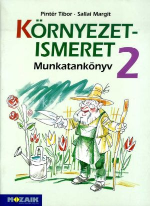 Kép: Környezetismeret Munkatankönyv 2.