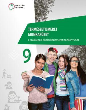 Kép: Természetismeret munkafüzet a szakképző iskolai közismereti tankönyvhöz 9.
