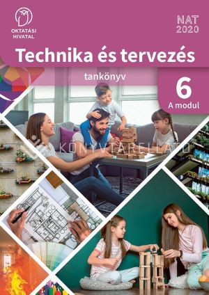 Kép: Technika és tervezés 6. A MODUL Épített környezet