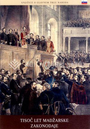 Kép: A magyar törvényhozás ezer éve (szlovén)