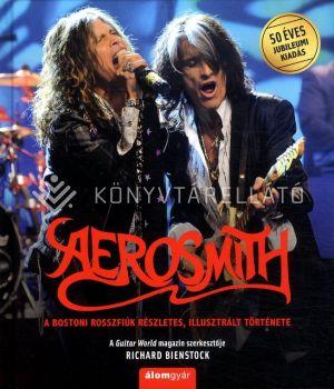 Kép: Aerosmith - A bostoni rosszfiúk részletes, illusztrált története