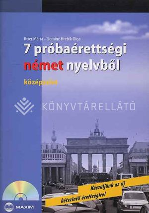 Kép: 7 próbaérettségi német nyelvből + CD (Középszint)