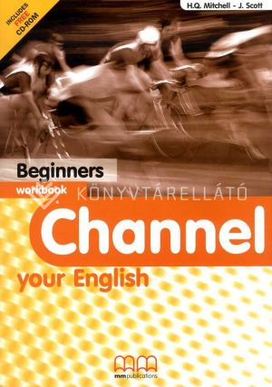 Kép: Channel Your English Beginners Workbook (with CD-ROM)