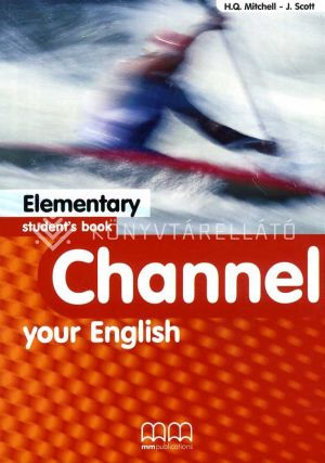 Kép: Channel Your English Elementary Student's Book