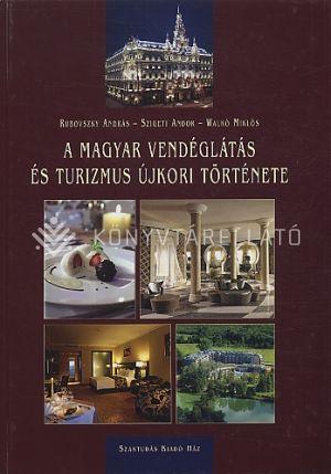 Kép: A magyar vendéglátás és turizmus újkori