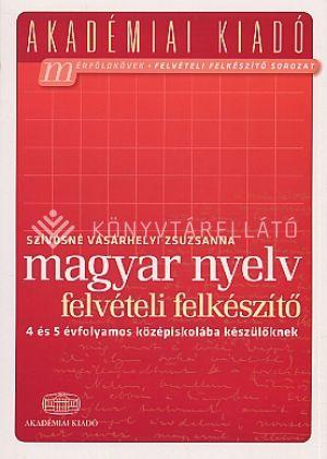 Kép: Magyar nyelv - Felvételi felkészítő a 4 és 5 évfolyamos középiskolába készülőknek