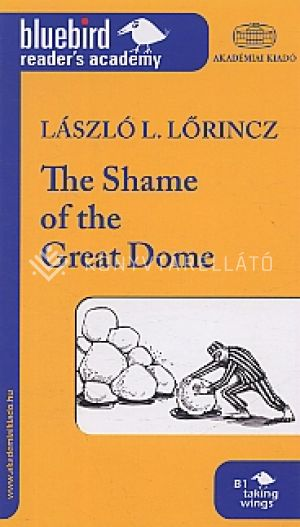 Kép: The shame oh the great dome