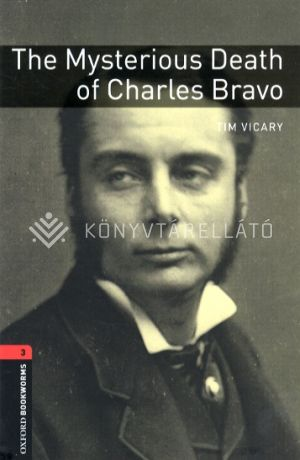 Kép: The Mysterious Death of Charles Bravo - Obw Library 3 3E*