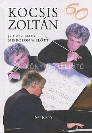 Kép: Kocsis Zoltán 60 éves