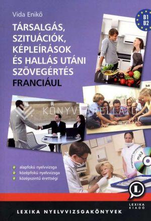 Kép: Társalgás, szituációk, képleírások és hallás utáni szövegértés franciául (CD-melléklettel)
