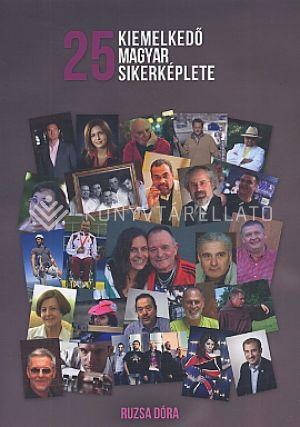 Kép: 25 kiemelkedő magyar sikerképlete