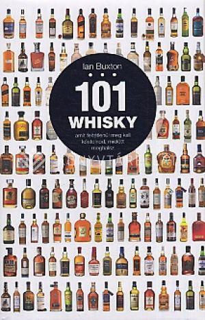 Kép: 101 whisky, amit feltétlenül meg kell kóstolnod, mielőtt meghalsz