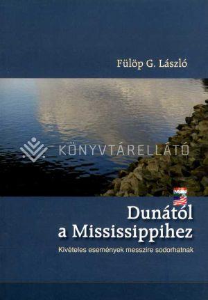 Kép: A Dunától a Mississippihez