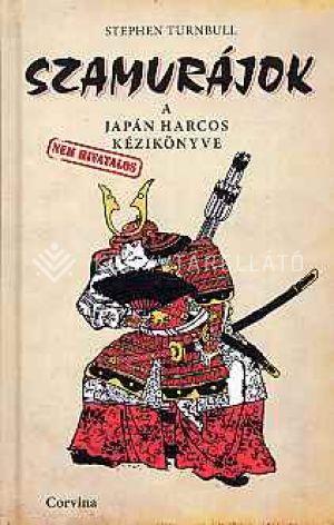 Kép: Szamurájok - A japán harcos kézikönyve