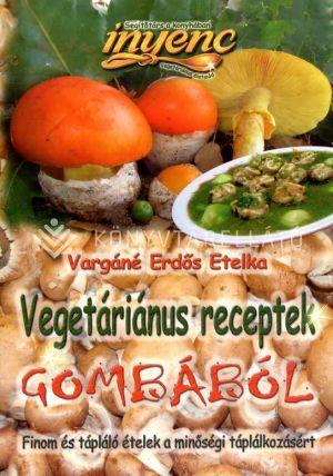 Kép: Vegetáriánus receptek gombából