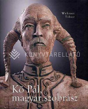Kép: Kő Pál, magyar szobrász