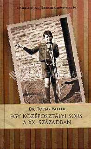 Kép: Egy középosztályi sors a XX. században