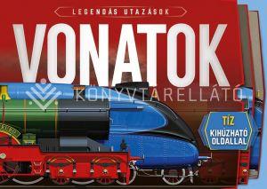 Kép: Vonatok - tíz kihúzható oldallal (Legendás utazások)