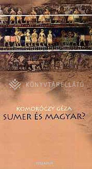 Kép: Sumer és magyar?