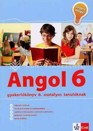 Kép: Angol gyakorlókönyv 6. osztályos tanulóknak – Jegyre megy!