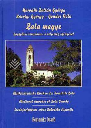Kép: Zala megye középkori templomai a teljesség igényével