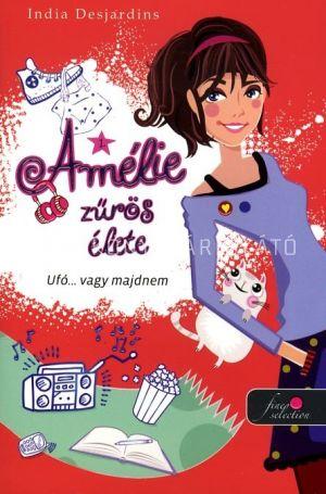 Kép: Ufó... vagy majdnem - Amélie zűrös élete 1.