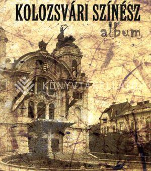 Kép: Kolozsvári színész album