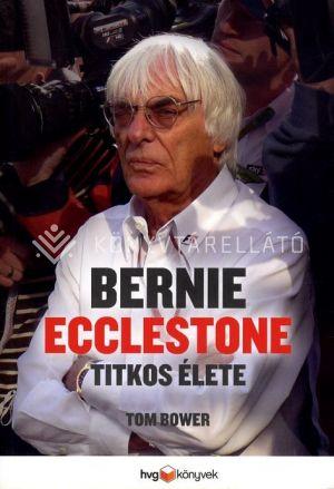 Kép: Bernie Ecclestone titkos élete