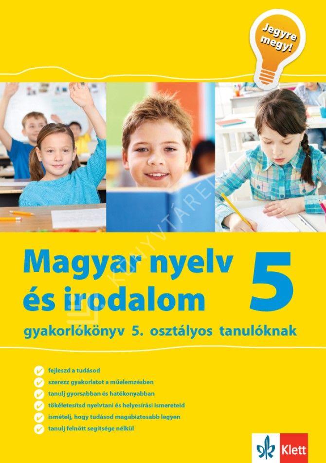 Kép: Magyar nyelv és irodalom gyakorlókönyv 5. osztályos tanulóknak – Jegyre megy!