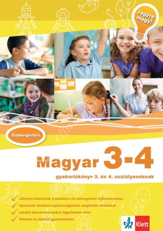 Kép: Magyar 3-4 - Gyakorlókönyv 3. és 4. osztályosoknak - Jegyre megy!