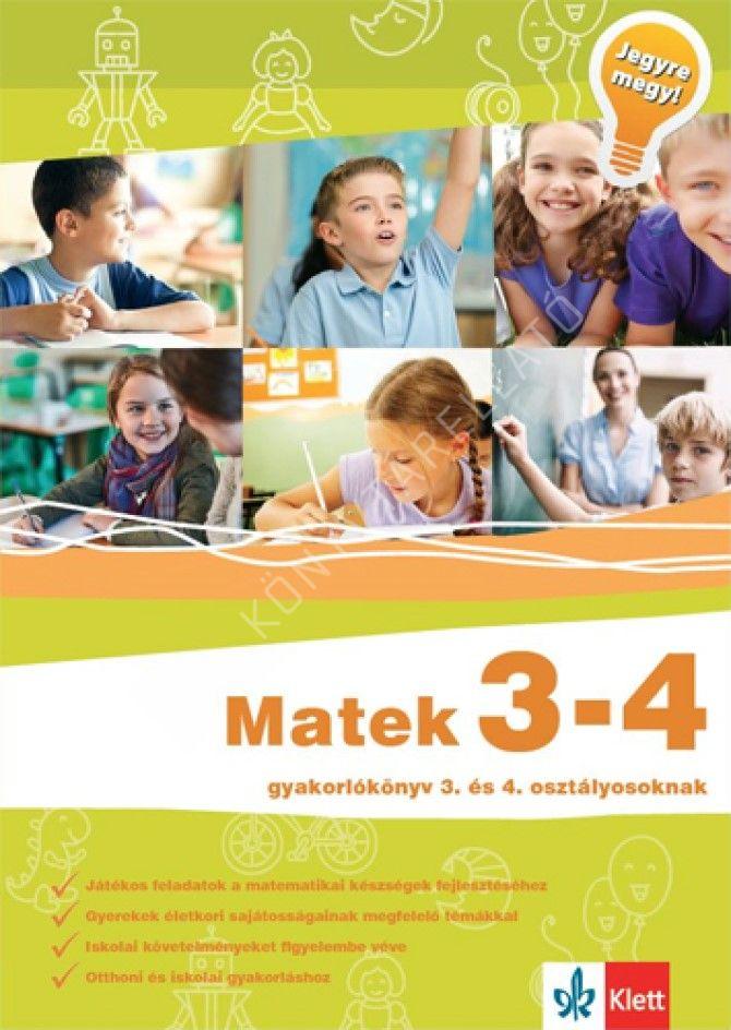 Kép: Matek 3-4 - Gyakorlókönyv 3. és 4. osztályosoknak - Jegyre megy!
