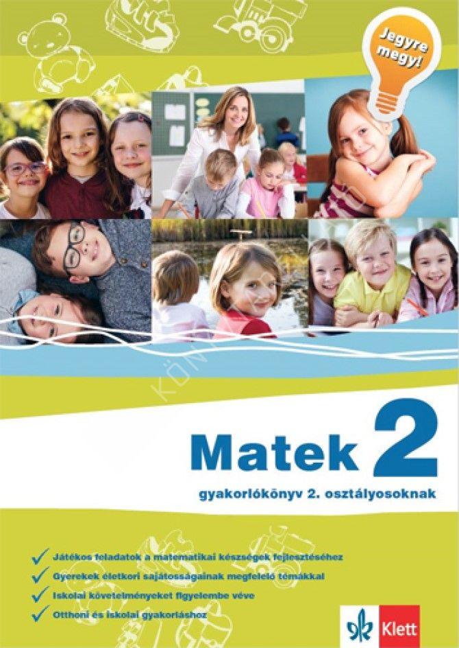 Kép: Matek 2 - Gyakorlókönyv 2. osztályosoknak - Jegyre megy!